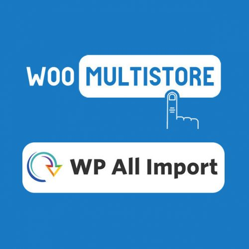 woocommerce woomultistore wp all import